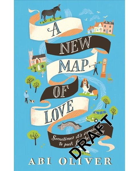 New Map of Love -  by Abi Oliver (Paperback) - image 1 of 1