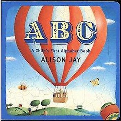 ABC : A Child's First Alphabet Book (Hardcover)(Alison Jay)