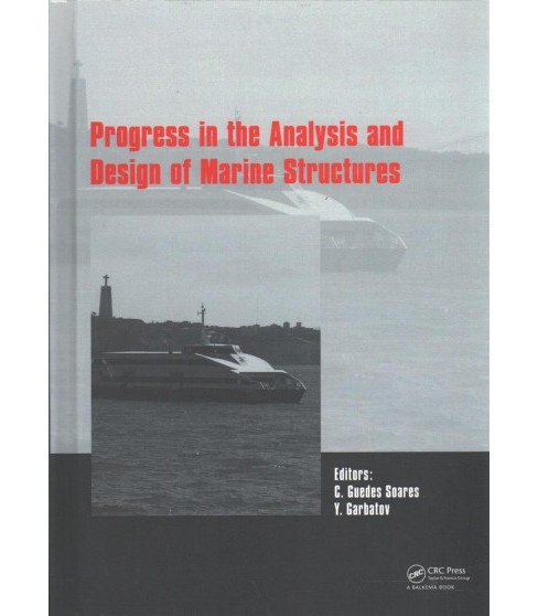Progress in the Analysis and Design of Marine Structures : Proceedings of the 6th International - image 1 of 1