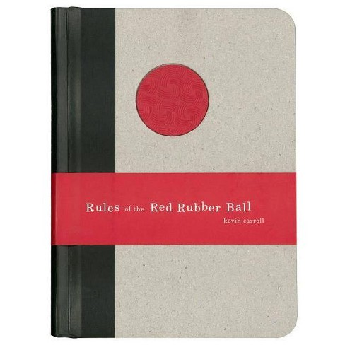 Rules of the Red Rubber Ball - by  Kevin Carroll (Hardcover) - image 1 of 1