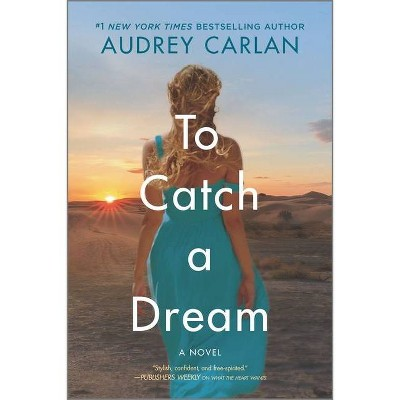 To Catch a Dream - (Wish Series, 2) by Audrey Carlan (Paperback)