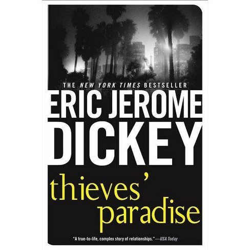 Thieves' Paradise - by  Eric Jerome Dickey (Paperback) - image 1 of 1