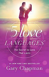 The 5 Love Languages: The Secret to Love that Lasts (Reprint)(Paperback)by Gary Chapman