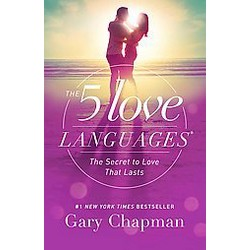 The 5 Love Languages: The Secret to Love that Lasts (Reprint) (Paperback) by Gary Chapman