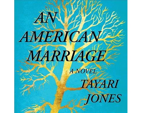 American Marriage -  Unabridged by Tayari Jones (CD/Spoken Word) - image 1 of 1