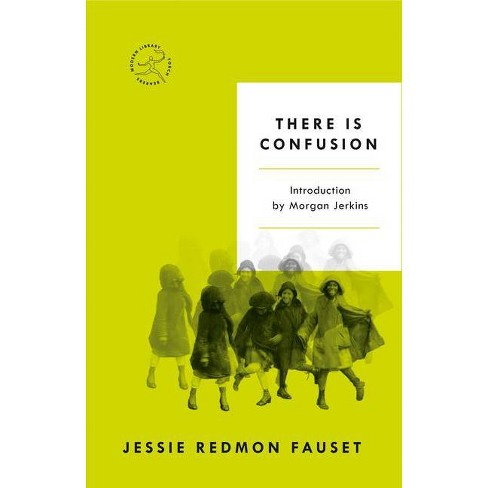 There Is Confusion - (Modern Library Torchbearers) by  Jessie Redmon Fauset (Paperback) - image 1 of 1