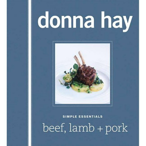 Simple Essentials: Beef, Lamb + Pork - by  Donna Hay (Hardcover) - image 1 of 1