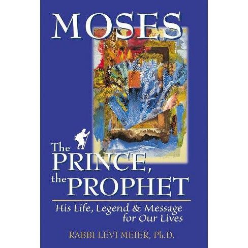 Mosesa the Prince, the Prophet - by  Levi Meier (Paperback) - image 1 of 1