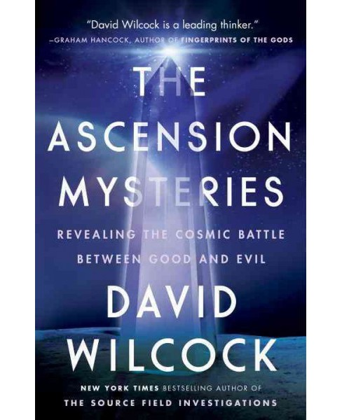 Ascension Mysteries : Revealing the Cosmic Battle Between Good and Evil - Reprint by David Wilcock - image 1 of 1