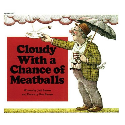 Cloudy with a Chance of Meatballs - by  Judi Barrett (Hardcover) - image 1 of 1