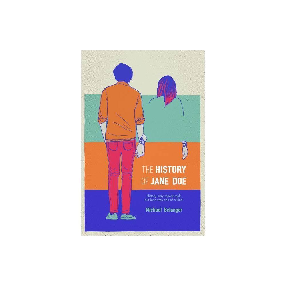 Best Online The History Of Jane Doe By Michael Belanger Paperback