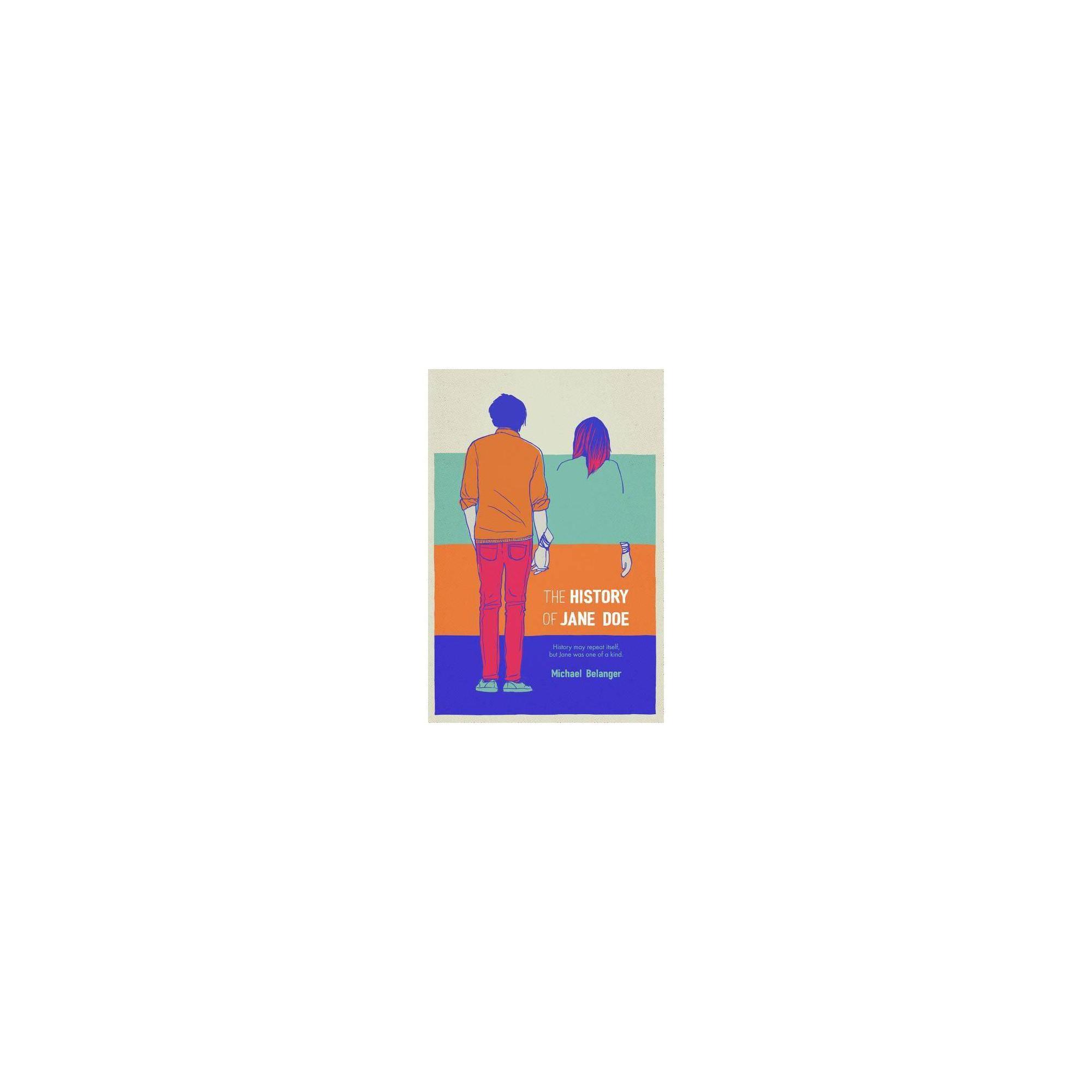 The History of Jane Doe - by Michael Belanger (Paperback)