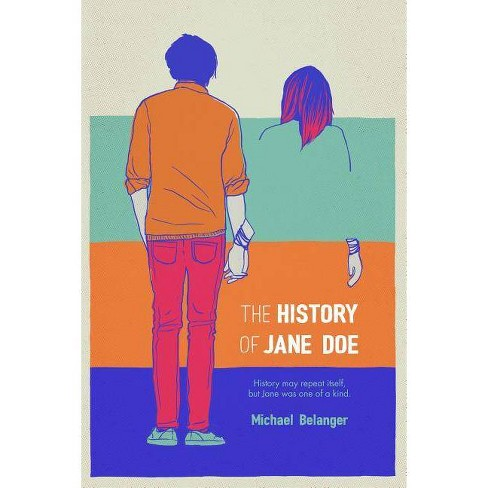 The History of Jane Doe - by  Michael Belanger (Paperback) - image 1 of 1