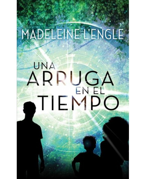 Una Arruga en el Tiempo/ A Wrinkle in Time -  Unabridged by Madeleine L'Engle (CD/Spoken Word) - image 1 of 1