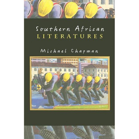 Southern African Literatures - by  Michael Chapman (Paperback) - image 1 of 1