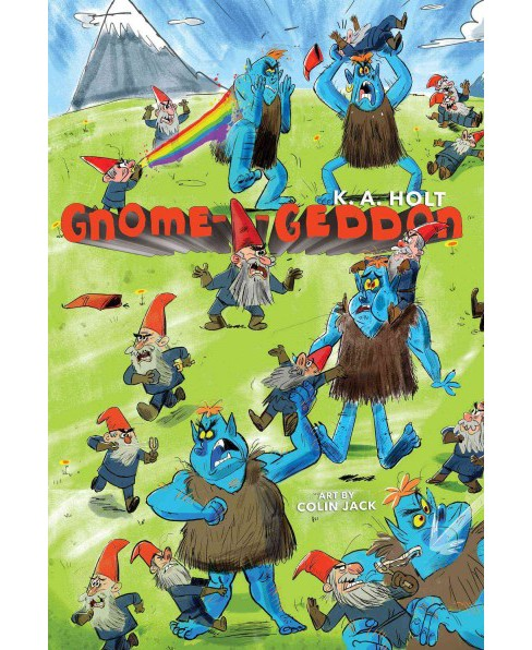 Gnome-a-Geddon -  by K. A. Holt (Hardcover) - image 1 of 1