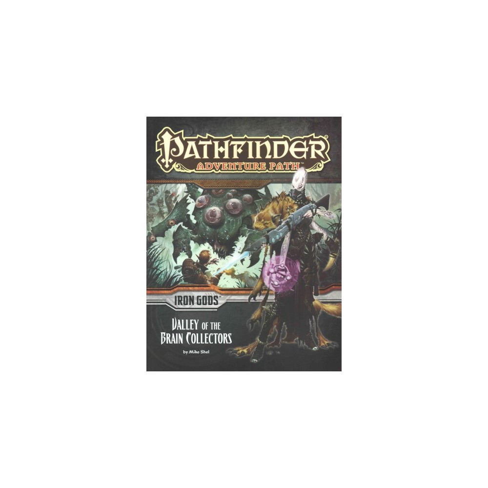 Iron Gods ( Pathfinder Adventure Path) (Paperback)