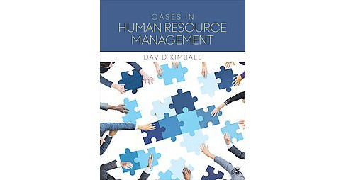 Cases in Human Resource Management (Paperback) (David Kimball) - image 1 of 1