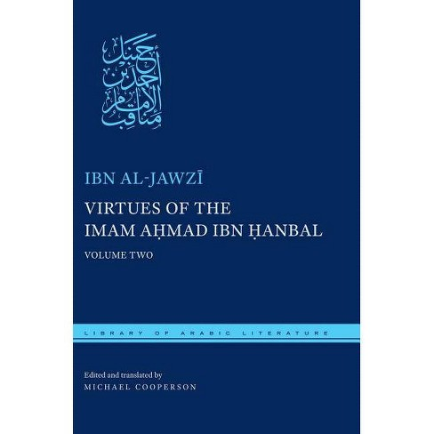 Virtues of the Imam Ahmad Ibn Hanbal - (Library of Arabic Literature) by  Ibn Al-Jawzi (Hardcover) - image 1 of 1