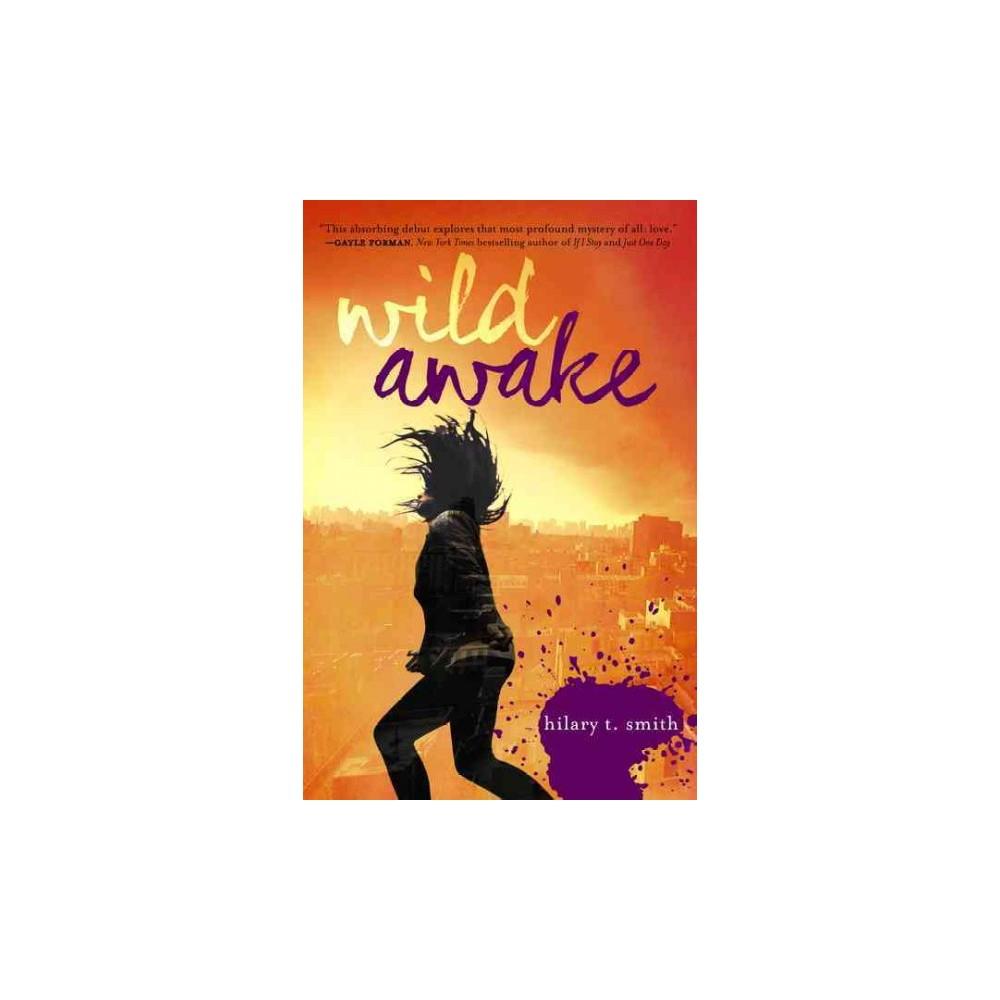 Wild Awake (Reprint) (Paperback)