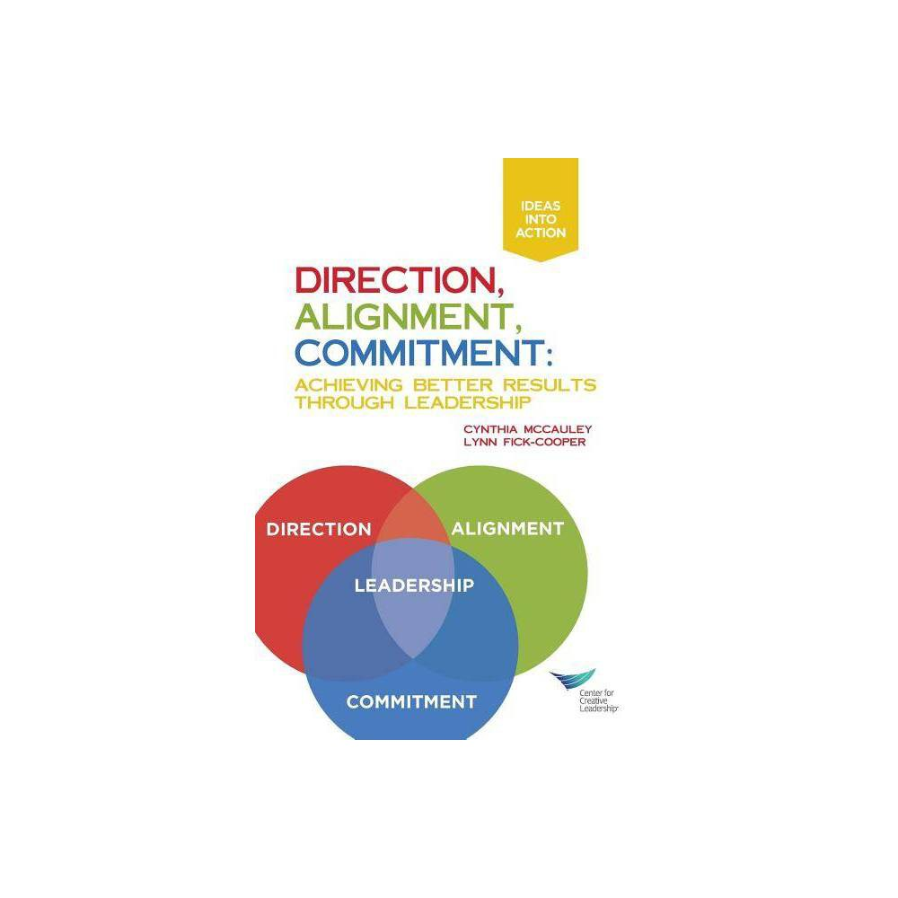 Direction Alignment Commitment By Cynthia Mccauley Lynn Fick Cooper Paperback