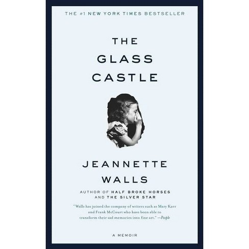 The Glass Castle (reprint) (paperback) By Jeannette Walls : Target