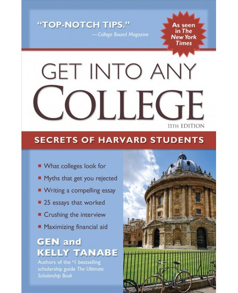 Get into Any College : The Insider's Guide to Getting into a Top College -  (Paperback) - image 1 of 1