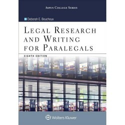 Legal Research and Writing for Paralegals - (Aspen College) 8th Edition by  Deborah E Bouchoux (Paperback)