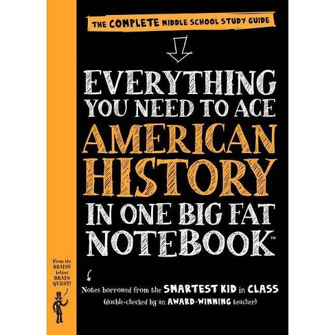 Everything You Need to Ace American History in One Big Fat Notebook : The Complete Middle School Study - image 1 of 1