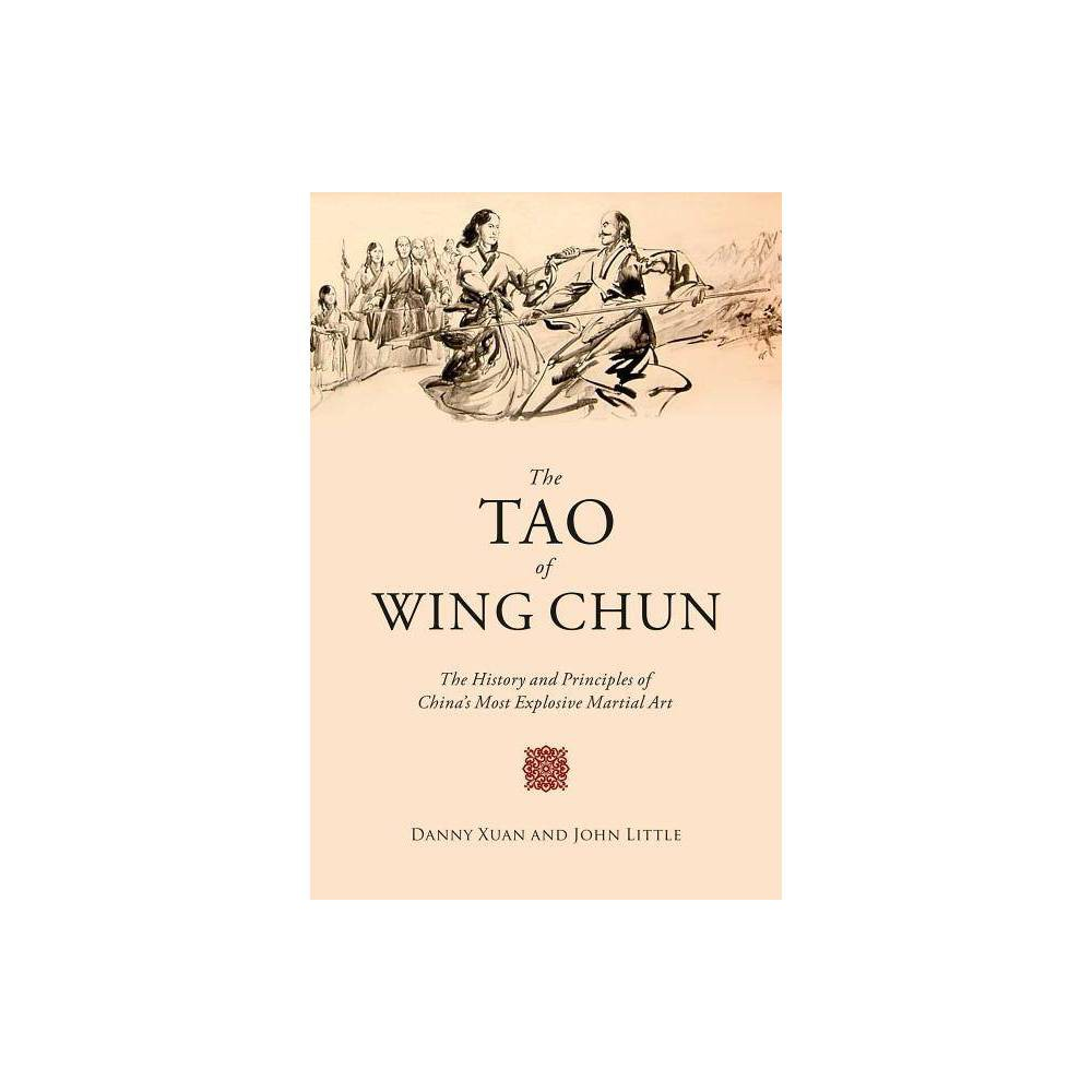 The Tao Of Wing Chun By John Little Danny Xuan Paperback