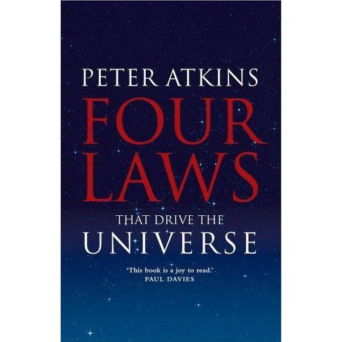 Four Laws That Drive the Universe - (Very Short Introductions) by  Peter Atkins (Hardcover) - image 1 of 1