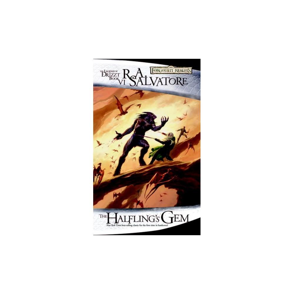 Halfling's Gem - Reprint (Forgotten Realms) by R. A. Salvatore (Paperback) Halfling's Gem - Reprint (Forgotten Realms) by R. A. Salvatore (Paperback)