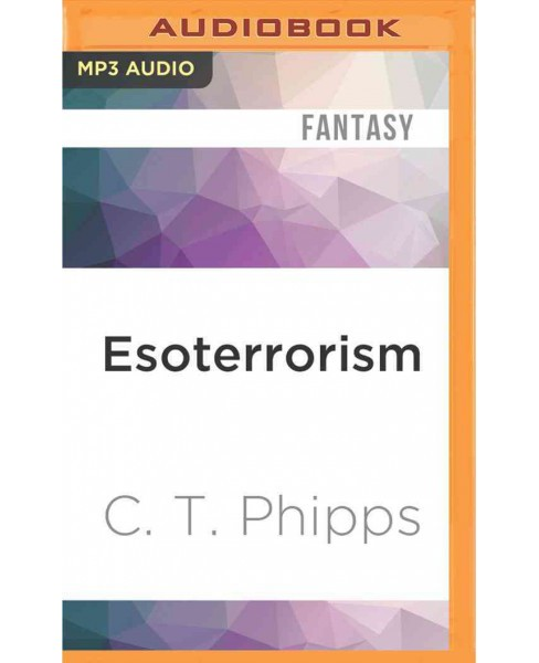 Esoterrorism (MP3-CD) (C. T. Phipps) - image 1 of 1