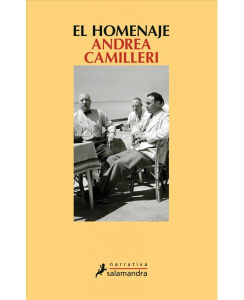 El homenaje / The Tribute -  by Andrea Camilleri (Paperback) - image 1 of 1