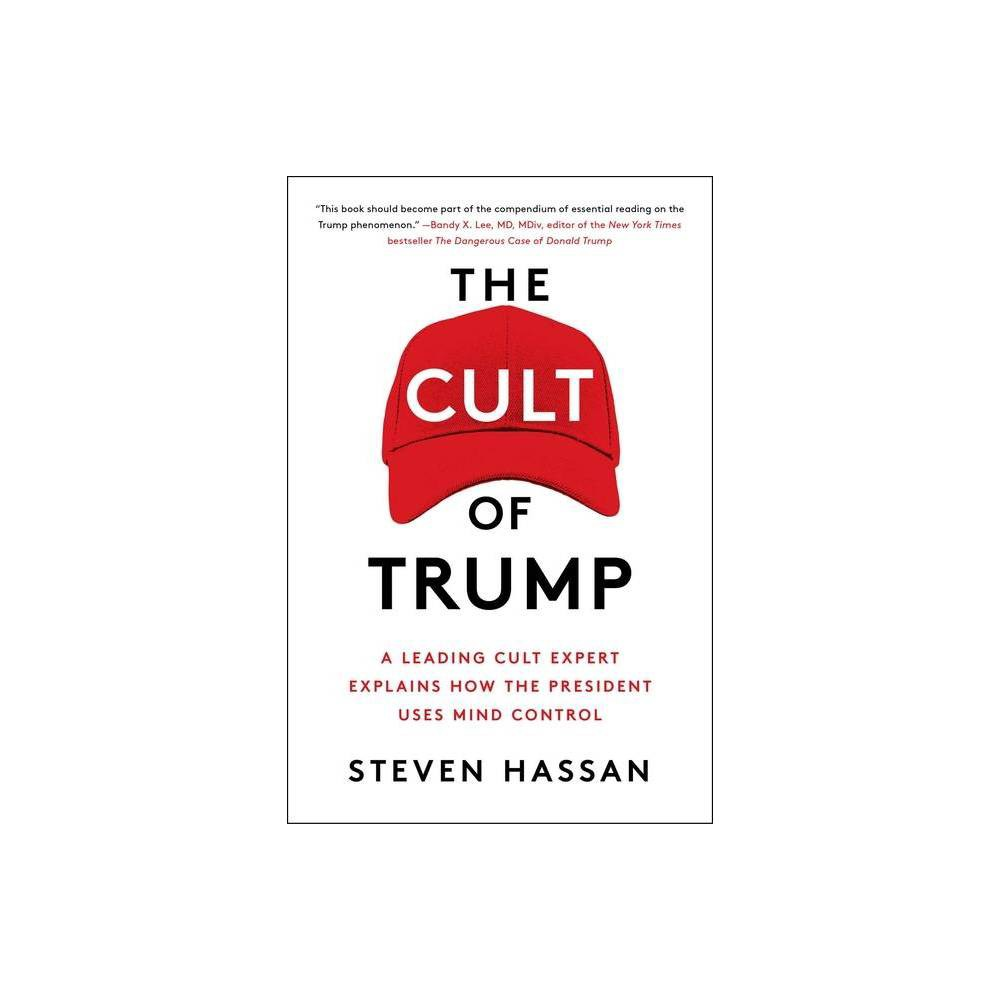 The Cult Of Trump By Steven Hassan Paperback