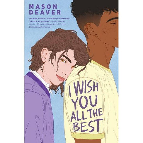 I Wish You All the Best - by  Mason Deaver (Hardcover) - image 1 of 1
