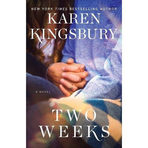 Two Weeks - (Baxter Family) by  Karen Kingsbury (Hardcover) - image 1 of 1