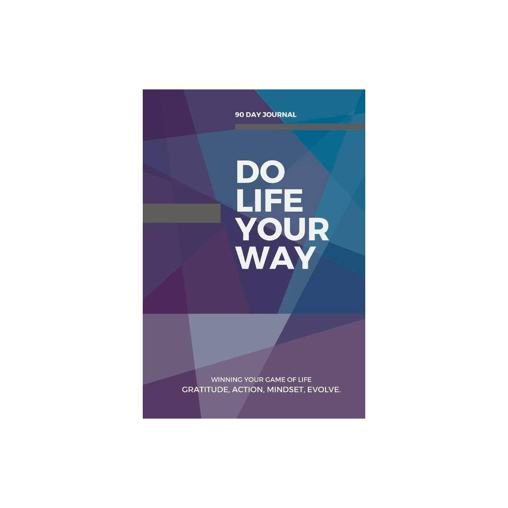 Do Life Your Way By Michelle Lawson Hardcover