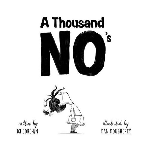 A Thousand No's - by DJ Corchin (Hardcover) - image 1 of 1
