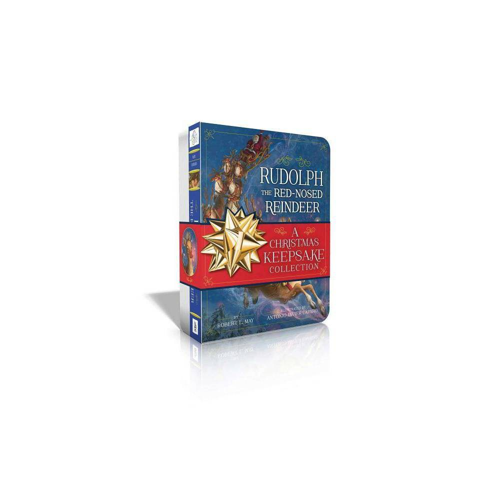 Rudolph The Red Nosed Reindeer A Christmas Keepsake Collection Classic Board Books By Robert L May Board Book