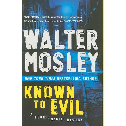 Known to Evil - (Leonid McGill Mystery) by  Walter Mosley (Paperback) - image 1 of 1