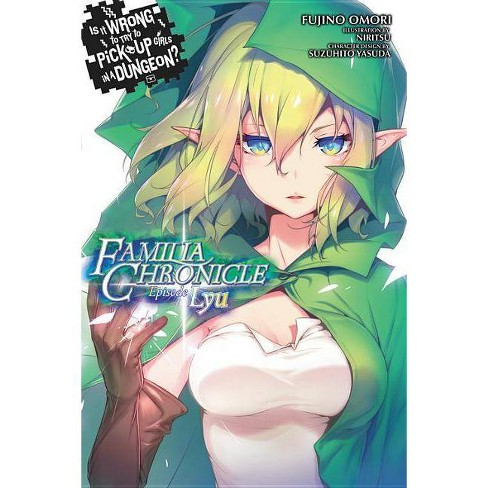 Is It Wrong to Try to Pick Up Girls in a Dungeon? Familia Chronicle, Vol. 1 (Light Novel) - (Paperback) - image 1 of 1