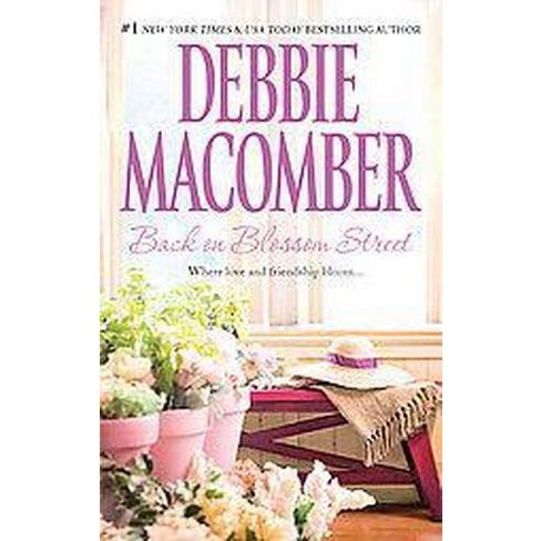 Back on Blossom Street ( Blossom Street) (Reprint) (Paperback) by Debbie Macomber - image 1 of 1