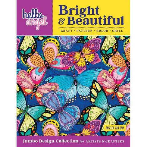 Hello Angel Bright & Beautiful Jumbo Design Collection for Artists & Crafters - by  Angelea Van Dam - image 1 of 1