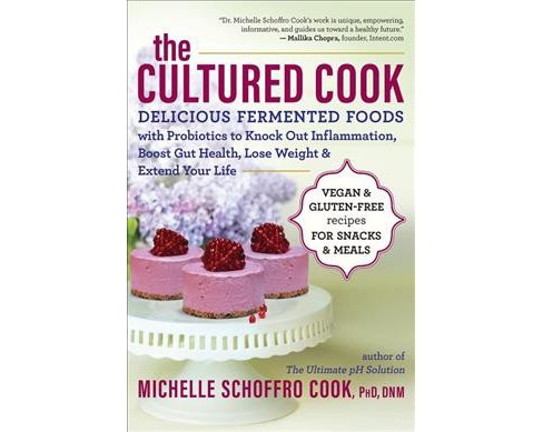 Cultured Cook : Delicious Fermented Foods With Probiotics to Knock Out Inflammation, Boost Gut Health, - image 1 of 1