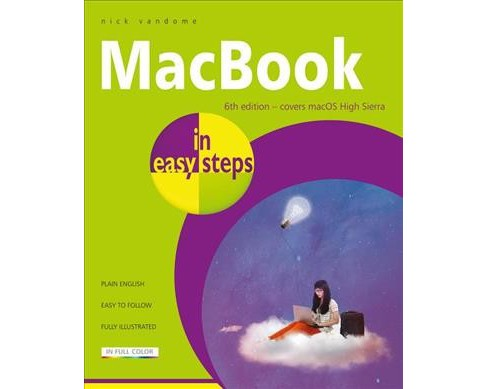MacBook in Easy Steps : For MacBook, MacBook Air and MacBook Pro -  by Nick Vandome (Paperback) - image 1 of 1
