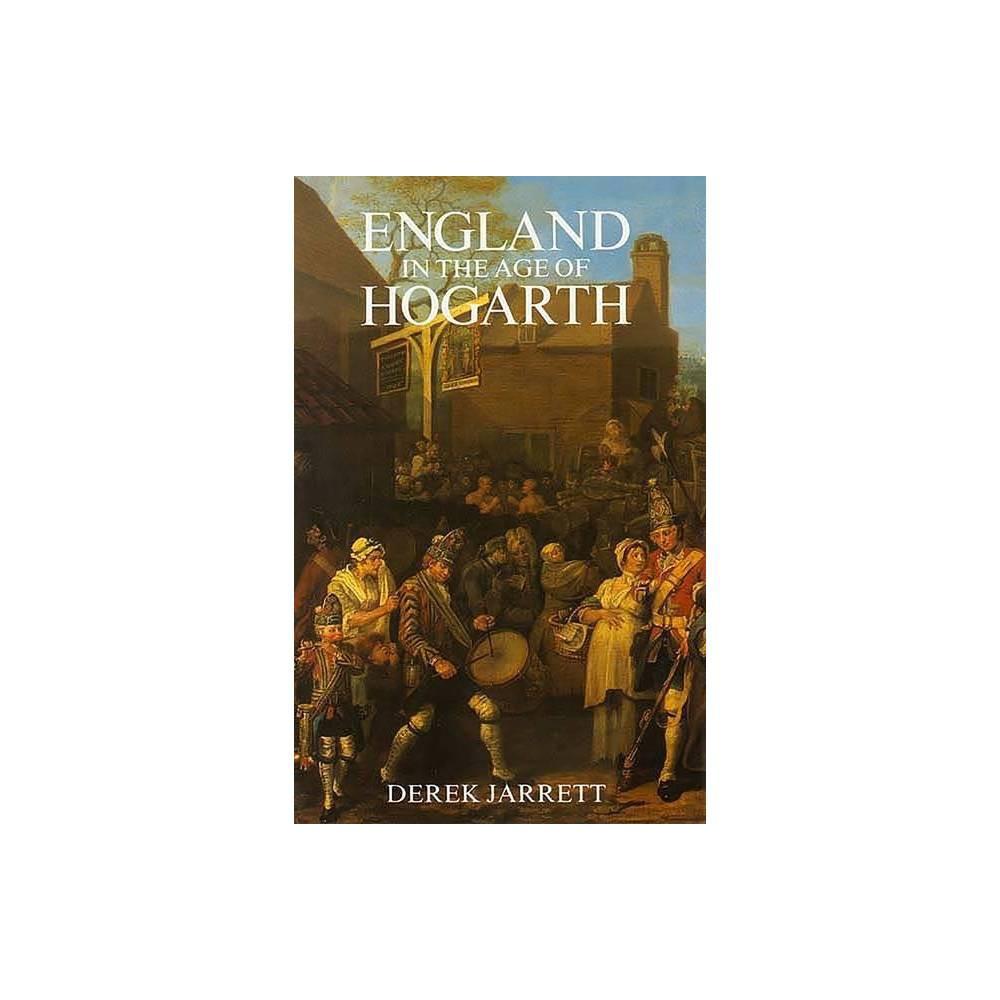 England In The Age Of Hogarth By Derek Jarrett Paperback