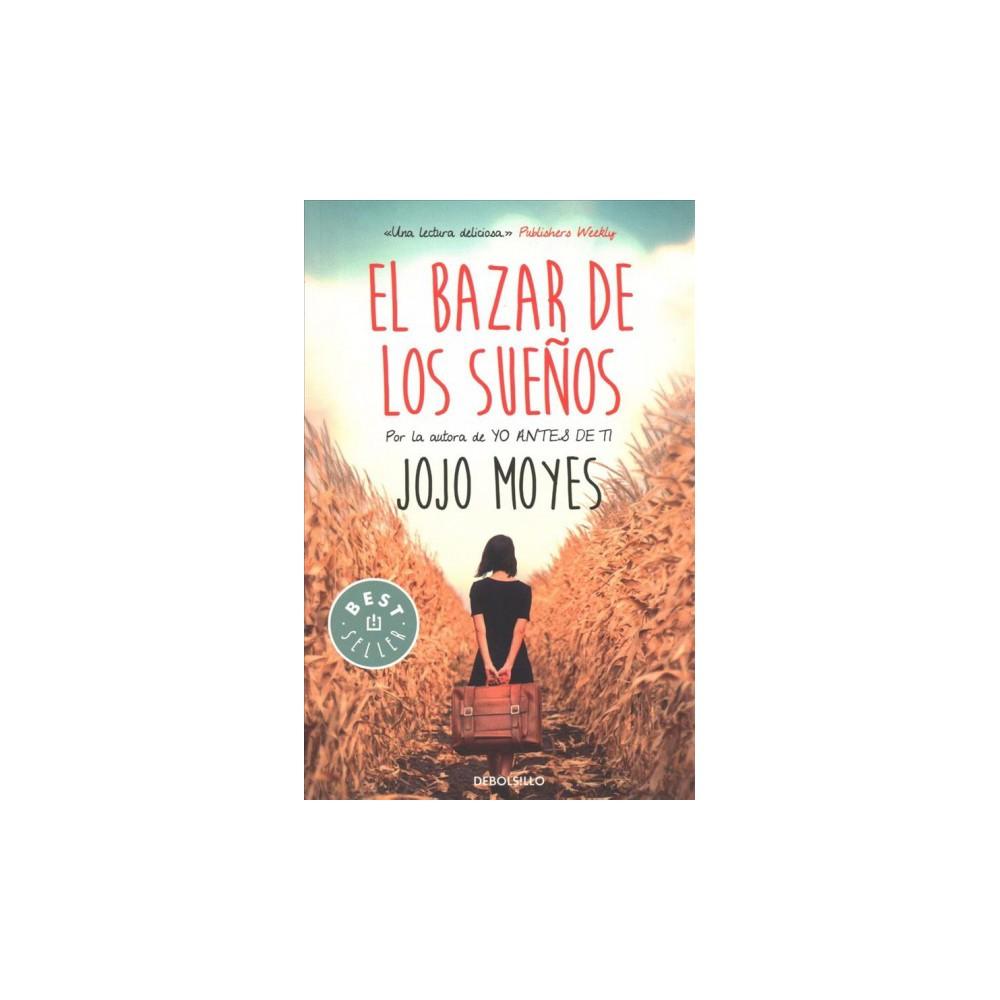 El bazar de los sueños / The Peacock Emporium - Original by Jojo Moyes (Paperback)