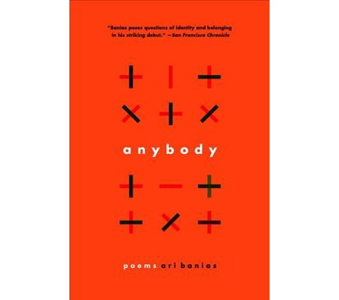 Anybody : Poems -  Reprint by Ari Banias (Paperback) - image 1 of 1