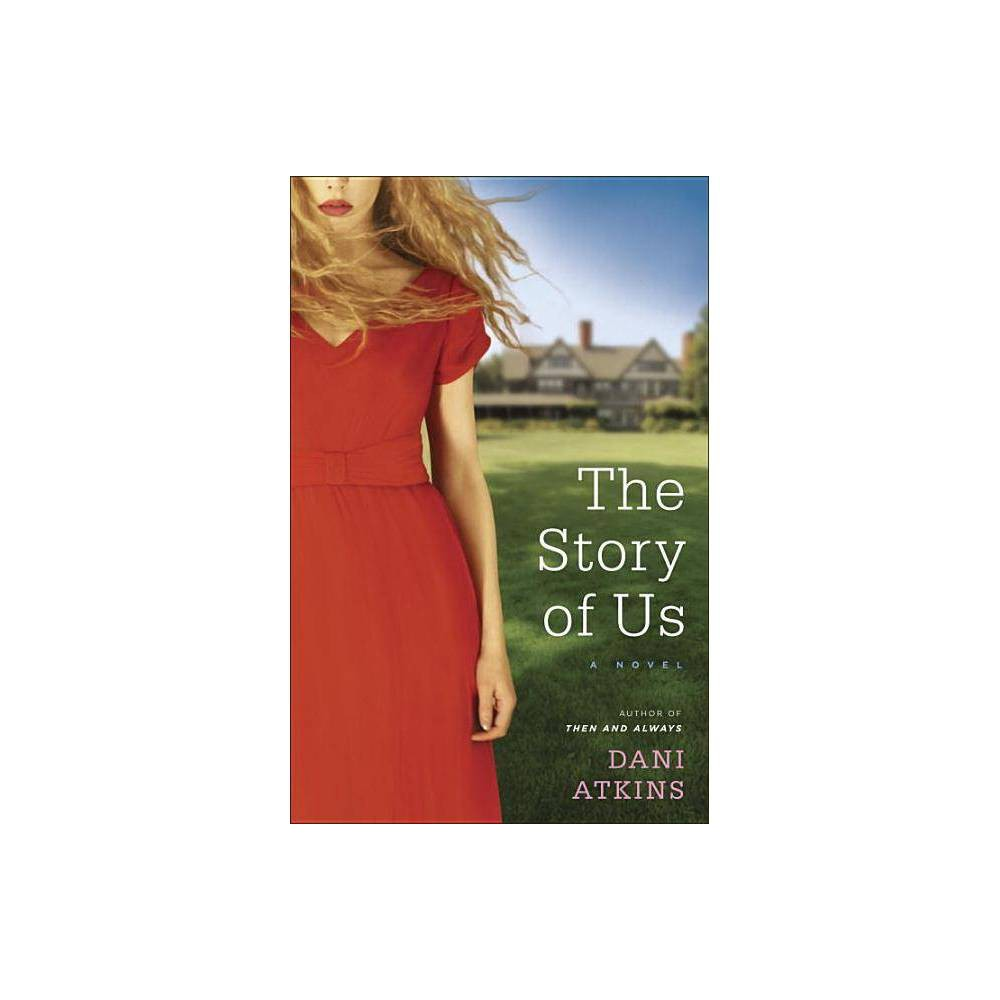 The Story of Us - by Dani Atkins (Paperback) For fans of David Nicholls's One Day and Liane Moriarty's What Alice Forgot, here's a page-turning novel about a young woman who is torn between two men, and who must determine where--and with whom--her future lies. Emma is just days from marrying her childhood sweetheart, Richard. But what should be the happiest time of Emma's life takes a turn for the worse when, on the night of her bachelorette party, tragedy strikes. Thanks to some quick thinking from a stranger, Emma is pulled free from a totaled car before it goes up in flames. But another passenger is not so lucky. The wedding is postponed as family and friends deal with their shock and grief. But soon, secrets come to light that have Emma questioning her relationships--and her engagement. Making matters more complicated is the emotional connection she feels with Jack, the mysterious man who saved her life. It's a crisis no bridal magazine has ever covered: What do you do when, on the eve of your wedding, you find yourself in love with two men? Praise for The Story of Us  [Dani] Atkins's fluid narrative voice moves the story along quickly and enjoyably. . . . This novel will appeal to readers who love the emotional ups and downs of conflicted characters, as written by Liane Moriarty or Jane Green. --Library Journal  Emotionally powerful. --Publishers Weekly  The Story of Us has tragedy, betrayal, a love triangle, friendship, secrets, and hard choices. [It's] the kind of story you read with one hand pressed over your heart. --Fresh Fiction  Raw, compelling . . . Fans of deeply emotional women's fiction will be intrigued and swept along with Emma on her journey to find acceptance, peace, and lasting love in her life. --Harlequin Junkie  One of the most heartfelt stories that I have read in years. Beautiful, compelling and thought provoking. --Wicked Women Book Blog  With its tales of life, friendships, families, love and relationships, [The Story of Us] is a touching book that will make you cry, laugh and be glad that you read it. --23 Review Street Look for special features inside. Join the Random House Reader's Circle for author chats and more.